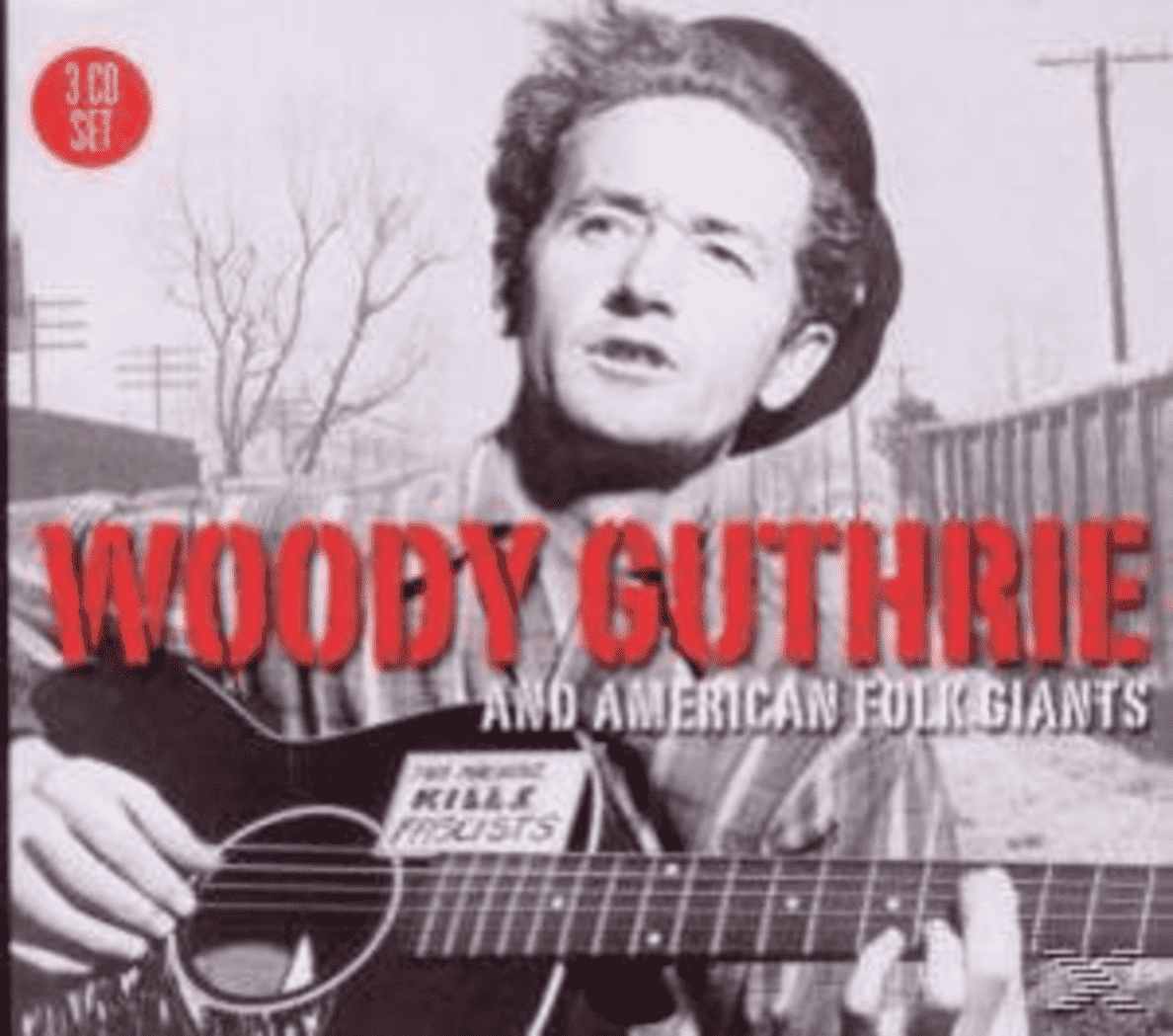 Woody Guthrie & American Folk Giants Woody Guthrie auf CD