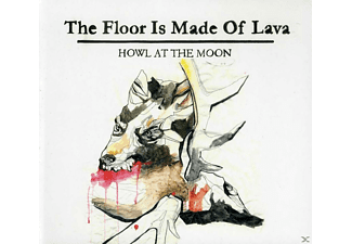 The Floor Is Made Of Lava - Howl At The Moon - (CD)