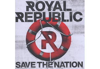Royal Republic - Save The Nation - (CD)