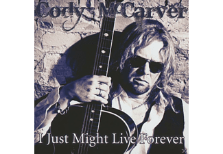 Cody Mccarver - I Just Might Live Forever [CD]