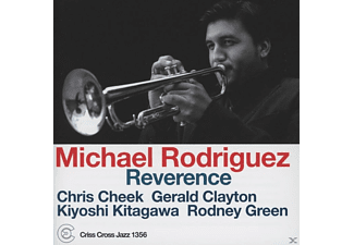 Michael Rodriguez - Reverence - (CD)