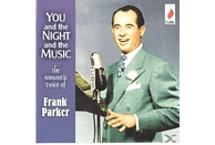 Frank Parker - You & The Night & The Music [CD]
