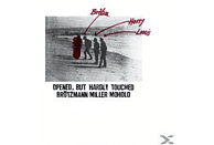 Brötzmann/Miller/Moholo - Opened,But Hardly Touched [Vinyl]