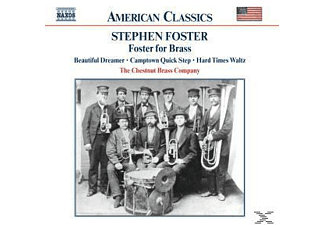 Stephen Collins Foster, The Chestnut Brass Company - Foster For Brass - (CD)