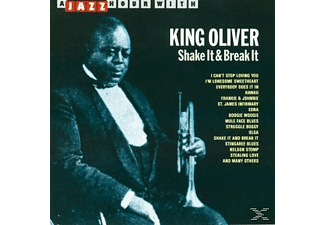 King Oliver - Shake It & Break It - (CD)