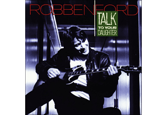 Robben Ford - Talk To Your Daughter - (CD)