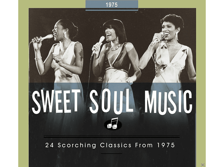 VARIOUS - Sweet Soul Music-24 Scorching Classics From 1975 [CD]