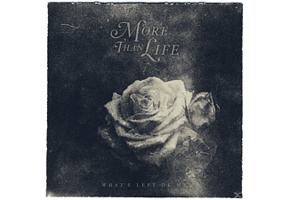 More Than Life - Whats Left Of Me - (CD)