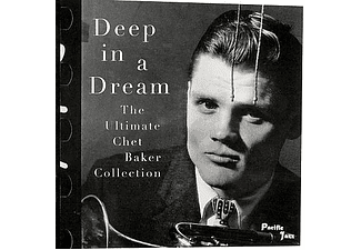Chet Baker - Deep In A Dream (CD)