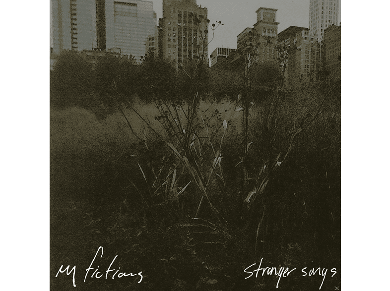 My Fictions - Stranger Songs (Ltd.Vinyl) [Vinyl]