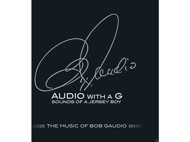 VARIOUS - Audio With A G: Sounds Of A Jersey Boy - The Music Of Bob Gaudio [CD]