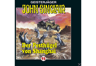 John Sinclair 93: Der Pesthügel von Shanghai - 1 CD - Horror
