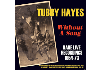 Tubby Hayes - Without A Song-Rare Live Recordings 1954-73 - (CD)