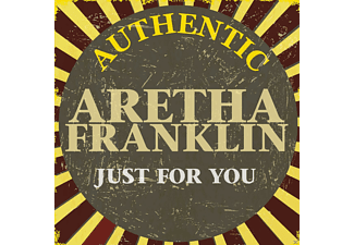 Aretha Franklin - Authentic Aretha Franklin - Just For You - (CD)