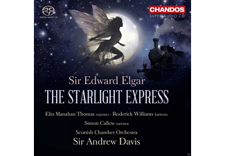 Roderick Willims, Elin Manahan Thoms, Scottish Chamber Orchestra, Simon Callow, Andrew Davis - The Starlight Express - (SACD Hybrid)