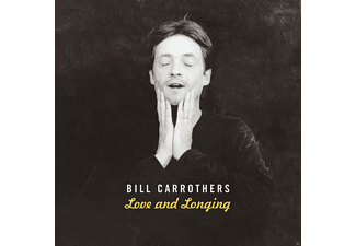 Bill Carrothers - Love and Longing - (CD)