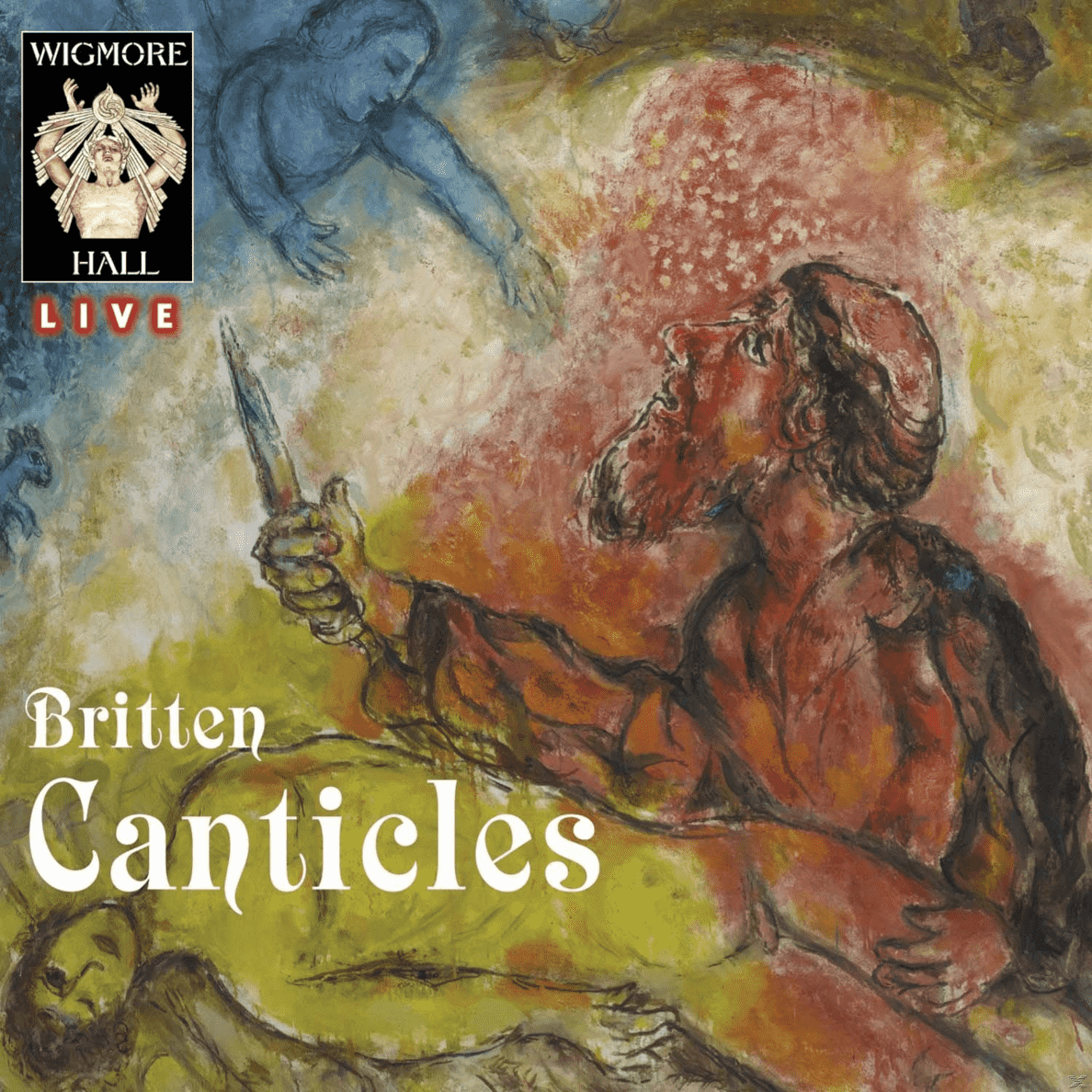Five Canticles-Wigmore Hall Live Mark Padmore, Julius Drake auf CD