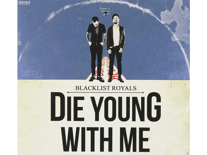 Blacklist Royals - Die Young With Me [CD]