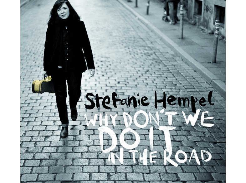Stefanie Hempel - Why Don't We Do It In The Road ? [CD]
