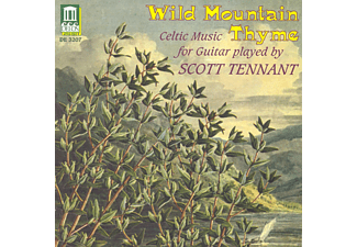 Scott Tennant - Wild Mountain Thyme - (CD)