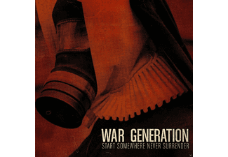 War Generation - Start Somewhere Never Surrender - (CD)