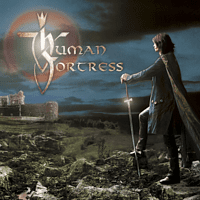 Human Fortress - Lord Of Earth And Heaven's Heir (Re-Release) [CD]