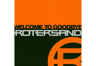 Rotersand - Welcome to goodbye - (CD)