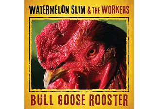 The Watermelon Slim & Workers - Bull Goose Rooster - (CD)