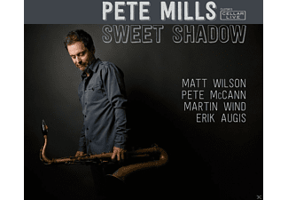 Pete Mills - Sweet Shadow - (CD)