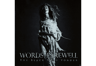 Words Of Farewell - The Black Wild Yonder - (CD)