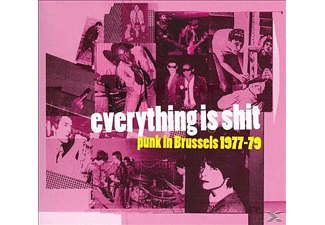 VARIOUS - Everything Is Shit: Punk In Brussel 1977-79 - (CD)