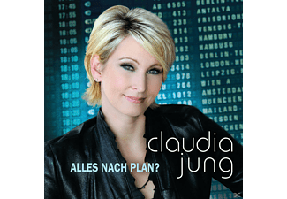 Claudia Jung - Alles Nach Plan? - (CD)