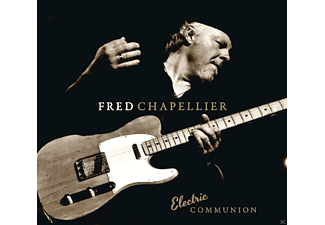 Fred Chapellier - Electric Communion - (CD)