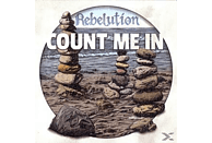 Rebelution - Count Me In [CD]