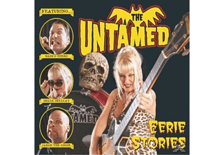 The Untamed - Eerie Stories - (CD)