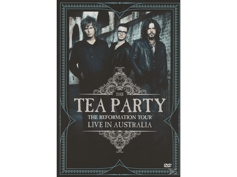 The Tea Party - The Reformation Tour: Live From Australia 2012 [DVD]