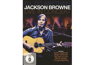 Jackson Browne - I'll Do Anything (Live In Concert) - (DVD)