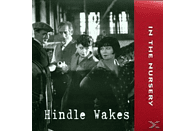 In The Nursery - Hindle Wakes [CD]