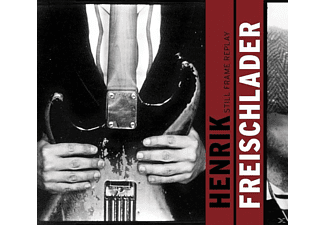 Henrik Freischlader - Still Frame Replay - (CD)