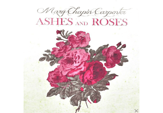 Mary Chapin Carpenter - Ashes And Roses - (CD)