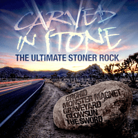VARIOUS - Carved In Stone - The Ultimate Stoner Rock [CD]