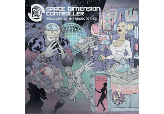 Space Dimension Controller - Welcome To Mikrosector-50 - (CD)