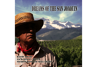 Randy Sharp, Jack Wesley Rough, Sharon Bays, Sharp Maia - Dreams Of The San Joaquin - (CD)