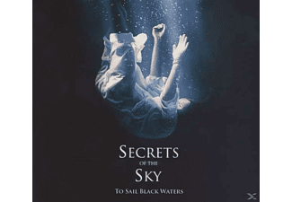 Secrets Of The Sky - To Sail Black Waters - (CD)