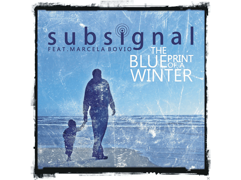 Subsignal, Marcela Bovio - The Blueprint Of A Winter [Maxi Single CD]