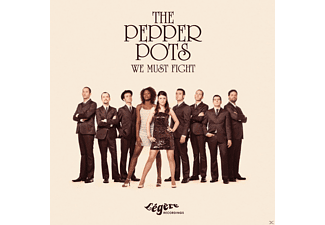 The Pepper Pots - We Must Fight - (CD)