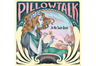 Pillowtalk - Je Ne Sais Quoi - (CD)