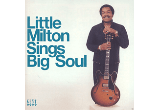 Little Milton - Sings Big Soul - (CD)
