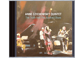 Anne Czichowsky Quintet - The Truth And The Abstract Blues - (CD)