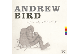 Bird Andrew - Things Are Really Great Here, Sort Of - (CD)